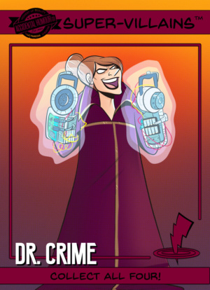 Trading Card - Dr Crime - Front